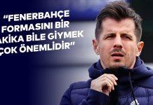 """Emre Belözoğlu: """"Fenerbahçe formasını bir dakika bile giymek çok önemlidir"""""""